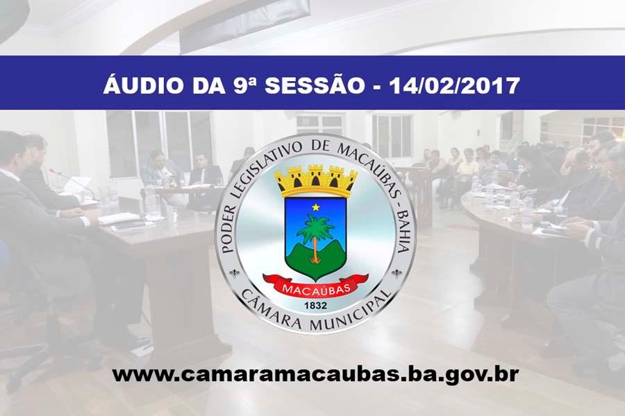 Áudio da 9ª Sessão Ordinária – 14-02-2017